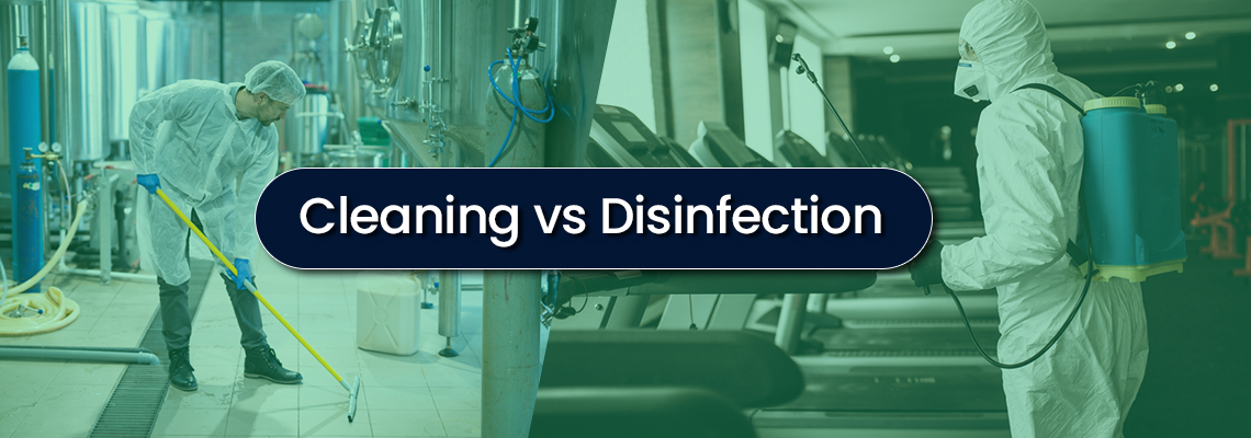 Cleaning vs Disinfecting