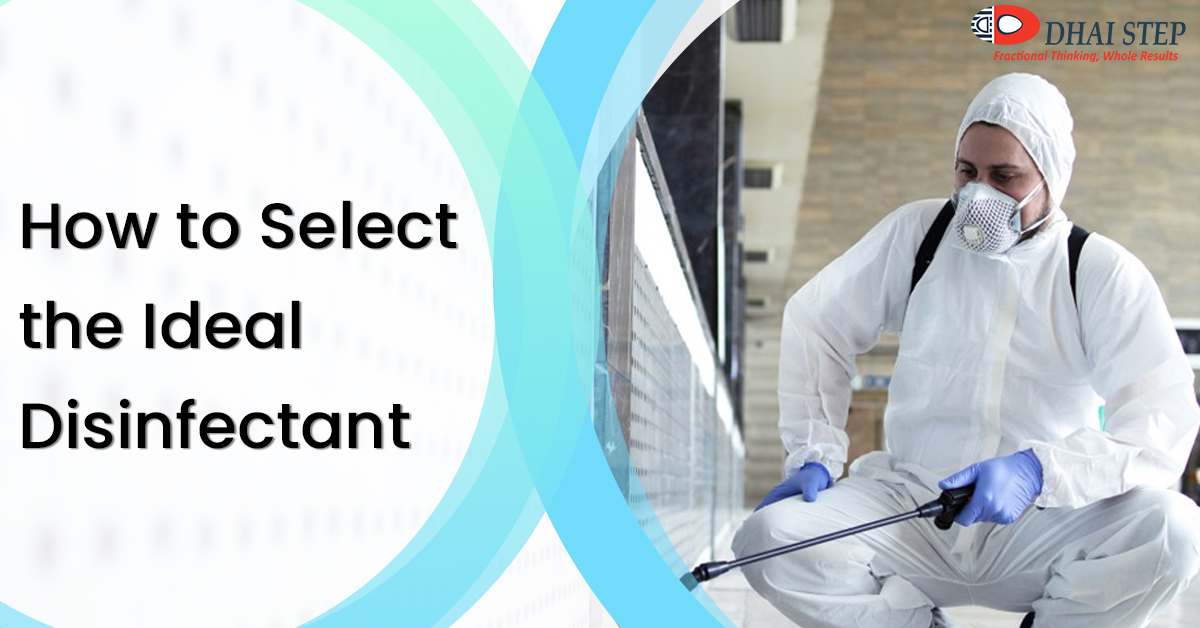How to Select the Ideal Disinfectant for You