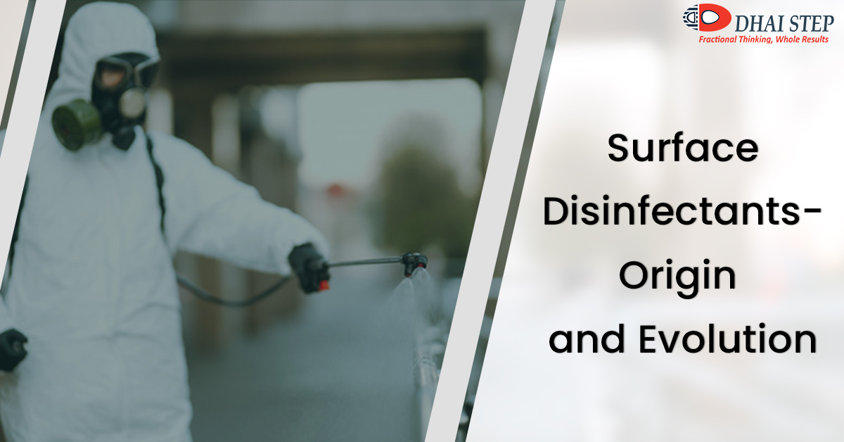 Surface Disinfectants - Origin and Evolution
